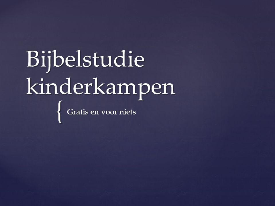 { Bijbelstudie kinderkampen Gratis en voor niets
