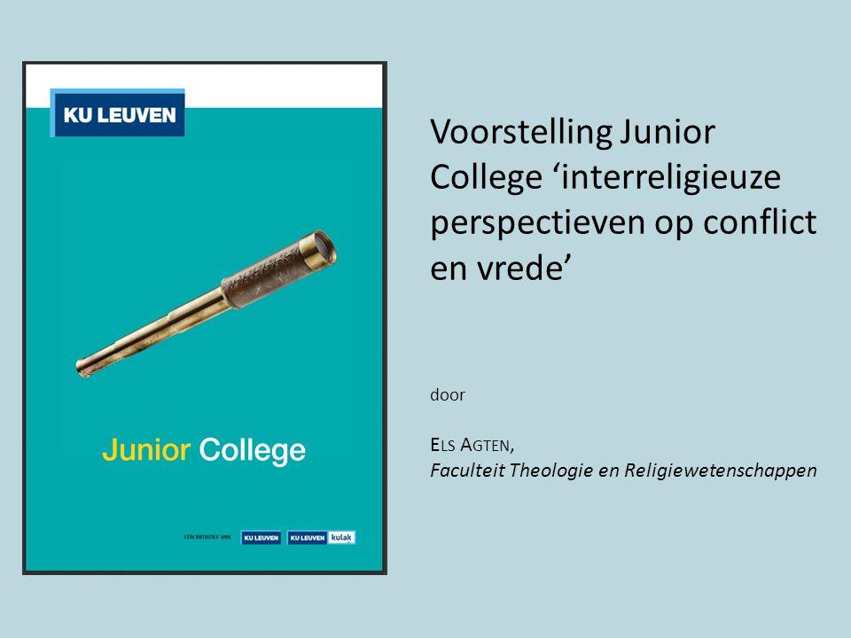 Voorstelling Junior College 'interreligieuze perspectieven op conflict en vrede' door E LS A GTEN, Faculteit Theologie en Religiewetenschappen