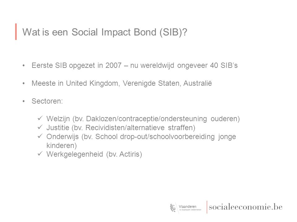 Wat is een Social Impact Bond (SIB).
