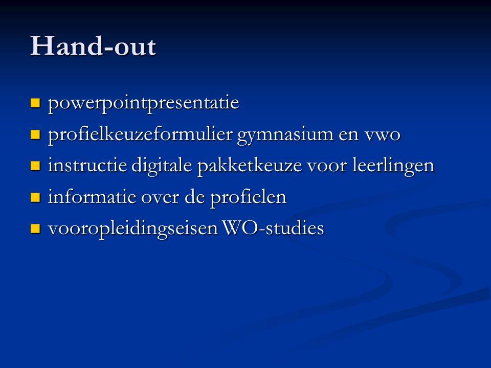 Hand-out powerpointpresentatie powerpointpresentatie profielkeuzeformulier gymnasium en vwo profielkeuzeformulier gymnasium en vwo instructie digitale