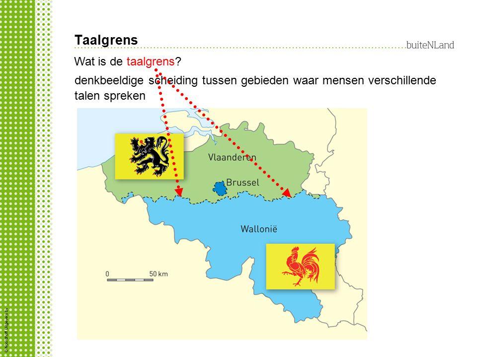 Taalgrens Wat is de taalgrens? denkbeeldige scheiding tussen gebieden waar mensen verschillende talen spreken