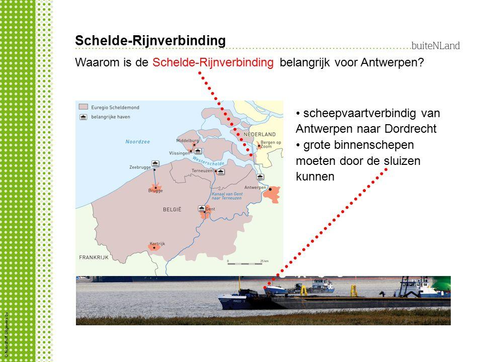 Schelde-Rijnverbinding Waarom is de Schelde-Rijnverbinding belangrijk voor Antwerpen? scheepvaartverbindig van Antwerpen naar Dordrecht grote binnensc