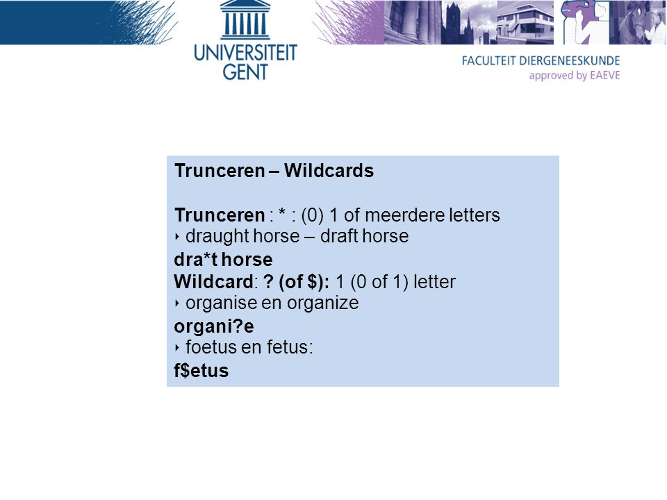 Trunceren – Wildcards Trunceren : * : (0) 1 of meerdere letters ‣ draught horse – draft horse dra*t horse Wildcard: .