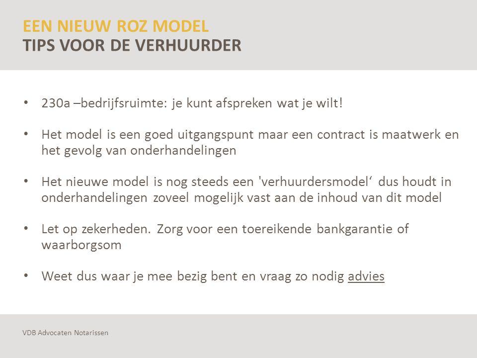 EEN NIEUW ROZ MODEL 230a –bedrijfsruimte: je kunt afspreken wat je wilt! Het model is een goed uitgangspunt maar een contract is maatwerk en het gevol