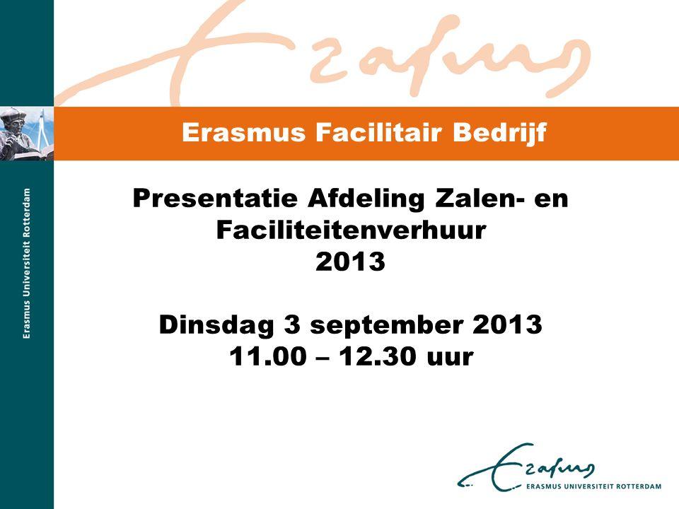 Agenda 1.Afdeling Zalen- en Faciliteitenverhuur 2.Pers en Voorlichting 3.Vervolg Zalen- en Faciliteitenverhuur 4.Erasmus Paviljoen 5.Vragen??.