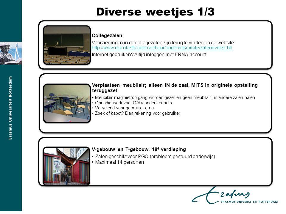 Diverse weetjes 1/3 Collegezalen Voorzieningen in de collegezalen zijn terug te vinden op de website: http://www.eur.nl/efb/zalenverhuur/onderwijsruimte/zalenoverzicht/ http://www.eur.nl/efb/zalenverhuur/onderwijsruimte/zalenoverzicht/ Internet gebruiken.