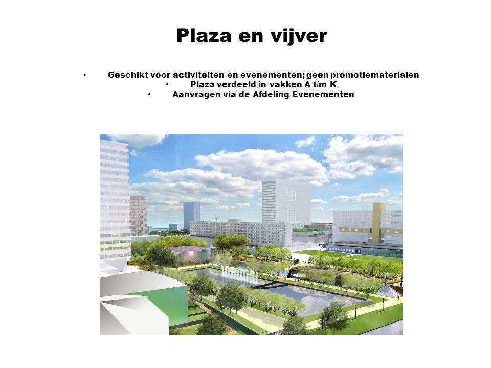 Plaza en vijver Geschikt voor activiteiten en evenementen; geen promotiematerialen Plaza verdeeld in vakken A t/m K Aanvragen via de Afdeling Evenementen