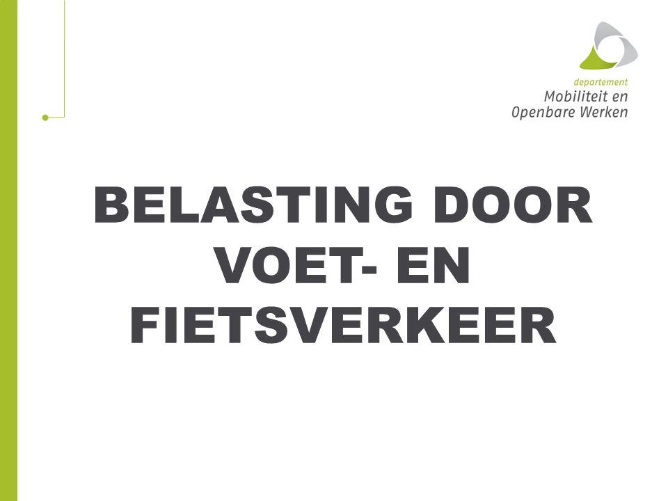 BELASTING DOOR VOET- EN FIETSVERKEER
