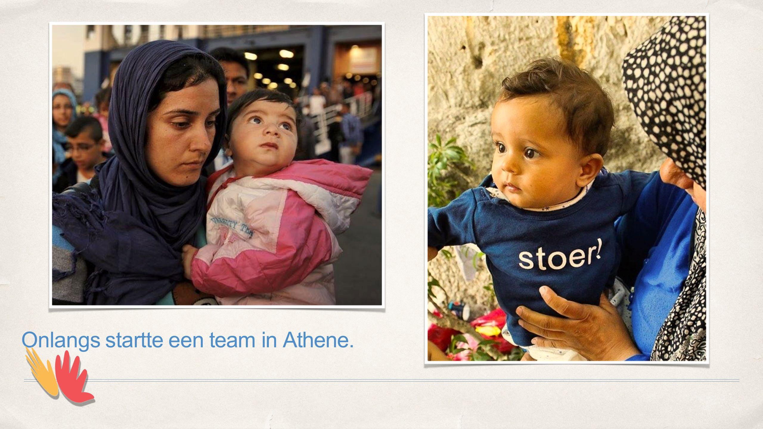 Onlangs startte een team in Athene.