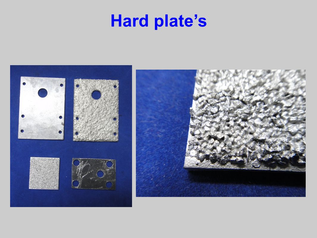 Hard plate's