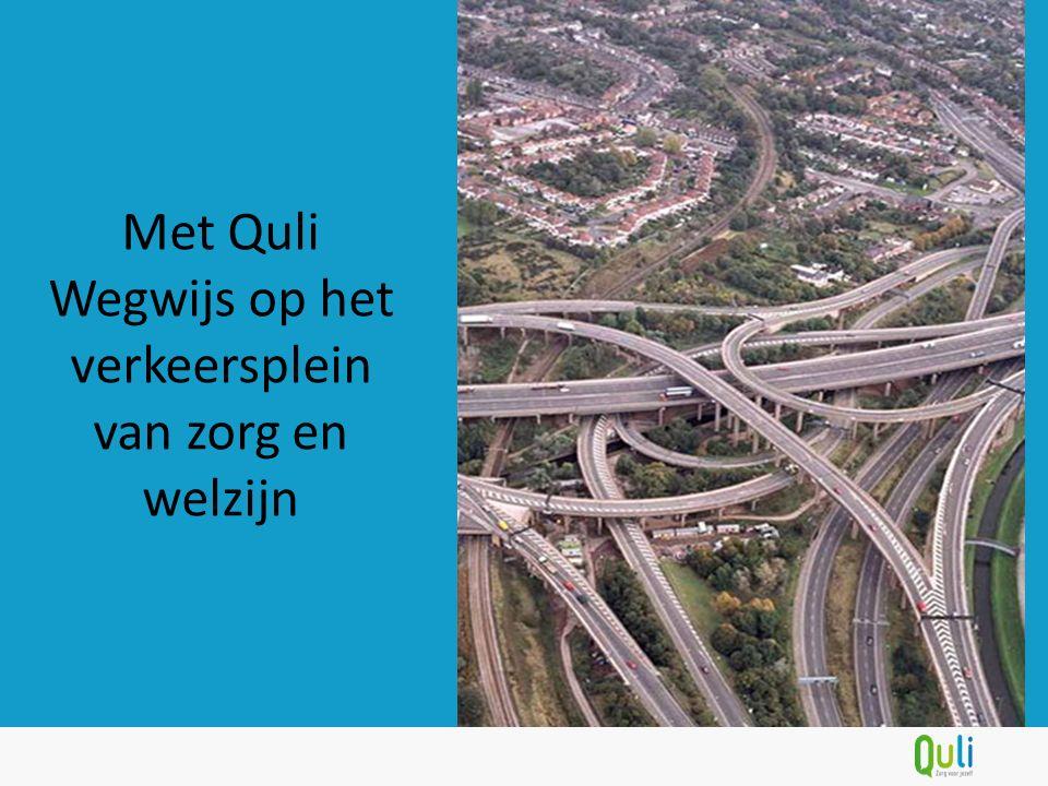 Met Quli Wegwijs op het verkeersplein van zorg en welzijn