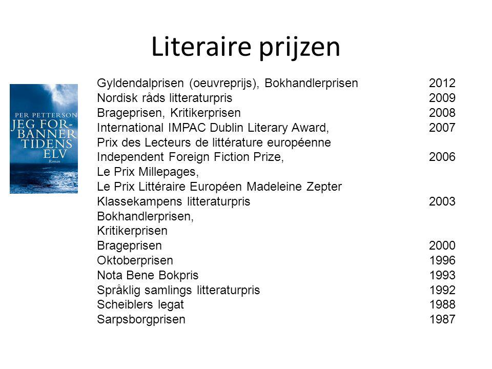 Literaire prijzen Gyldendalprisen (oeuvreprijs), Bokhandlerprisen2012 Nordisk råds litteraturpris 2009 Brageprisen, Kritikerprisen2008 International I