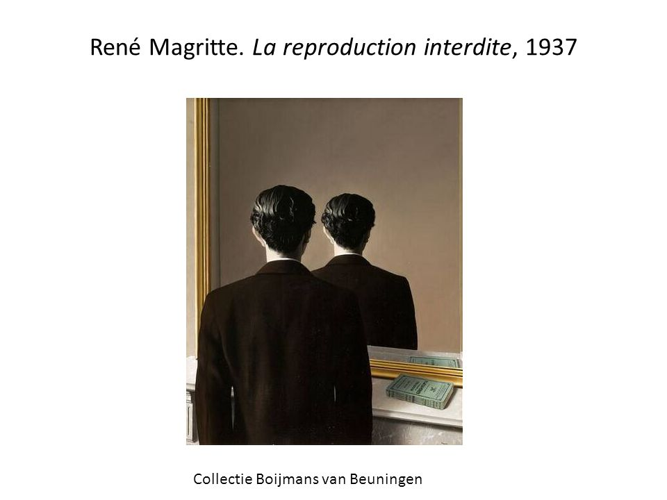 René Magritte. La reproduction interdite, 1937 Collectie Boijmans van Beuningen