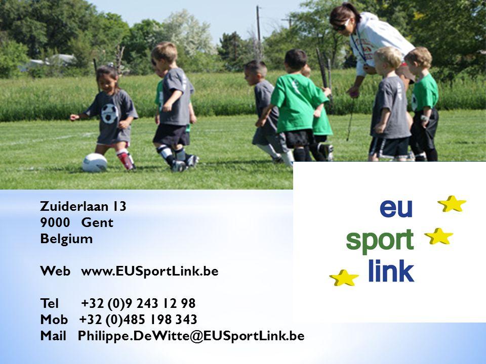 Zuiderlaan 13 9000 Gent Belgium Web www.EUSportLink.be Tel +32 (0)9 243 12 98 Mob +32 (0)485 198 343 Mail Philippe.DeWitte@EUSportLink.be