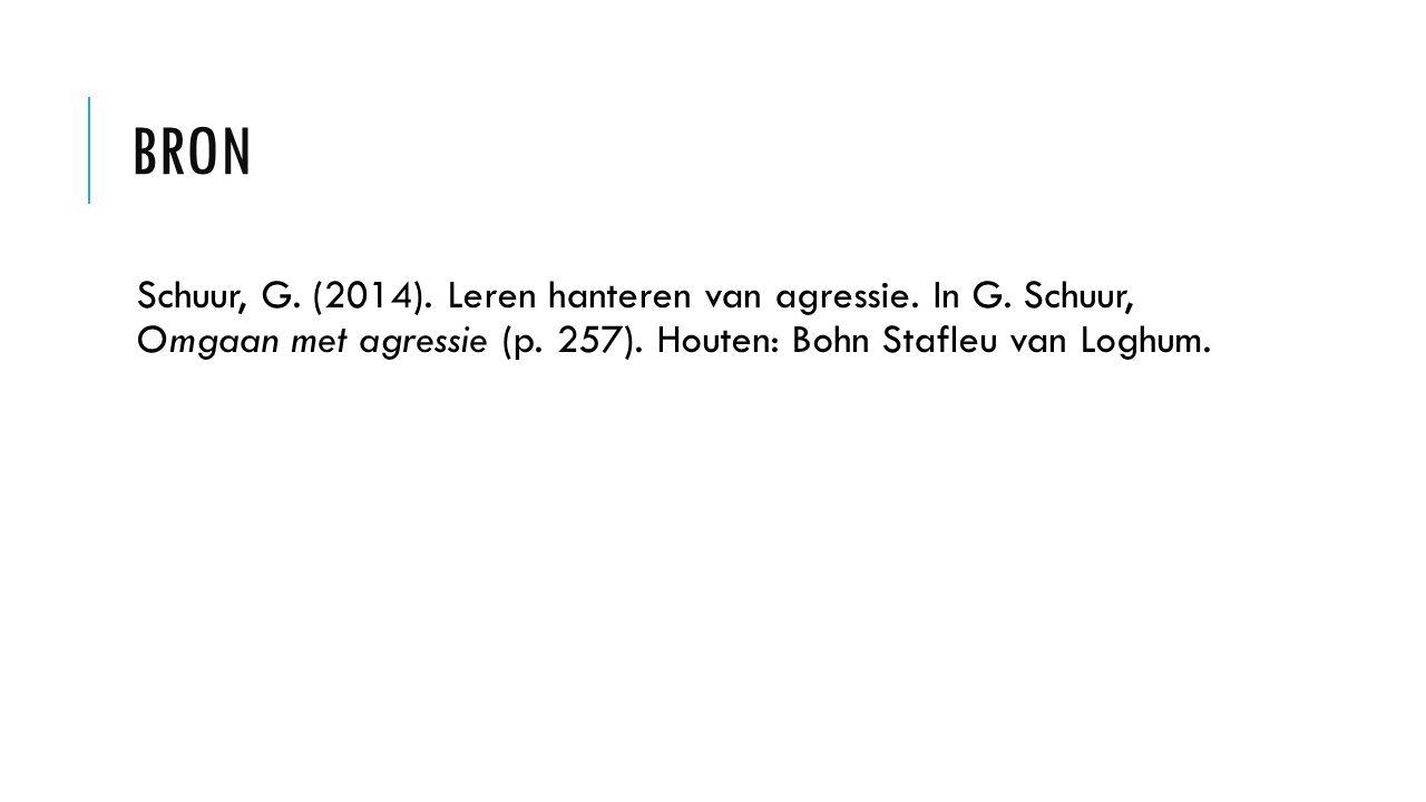 BRON Schuur, G. (2014). Leren hanteren van agressie.