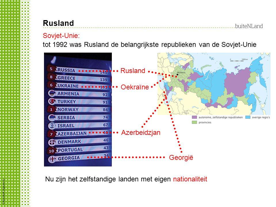 Rusland Sovjet-Unie: tot 1992 was Rusland de belangrijkste republieken van de Sovjet-Unie Rusland Oekraïne Azerbeidzjan Georgië Nu zijn het zelfstandige landen met eigen nationaliteit