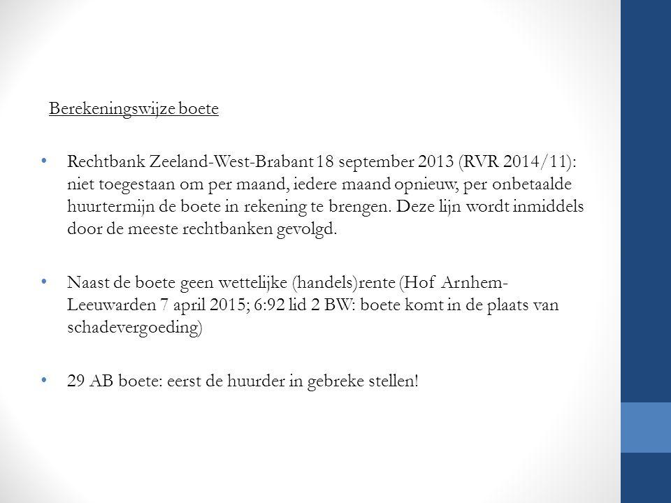 Berekeningswijze boete Rechtbank Zeeland-West-Brabant 18 september 2013 (RVR 2014/11): niet toegestaan om per maand, iedere maand opnieuw, per onbetaa