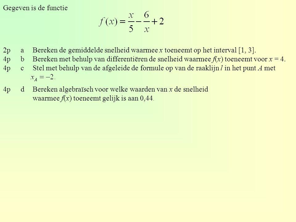 Gegeven is de functie 2paBereken de gemiddelde snelheid waarmee x toeneemt op het interval [1, 3]. 4pbBereken met behulp van differentiëren de snelhei