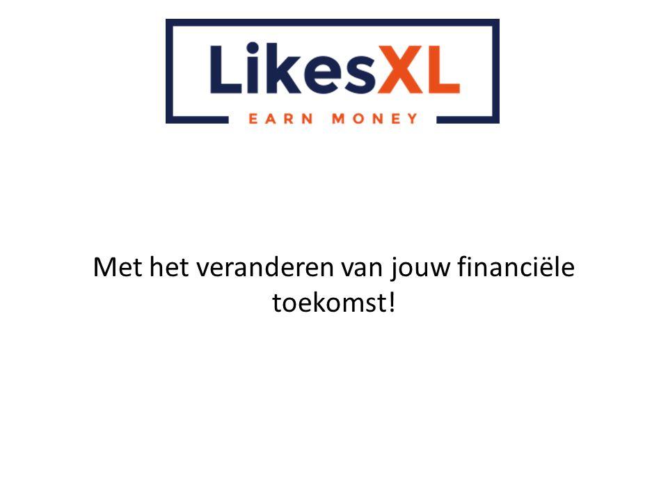 Met het veranderen van jouw financiële toekomst!