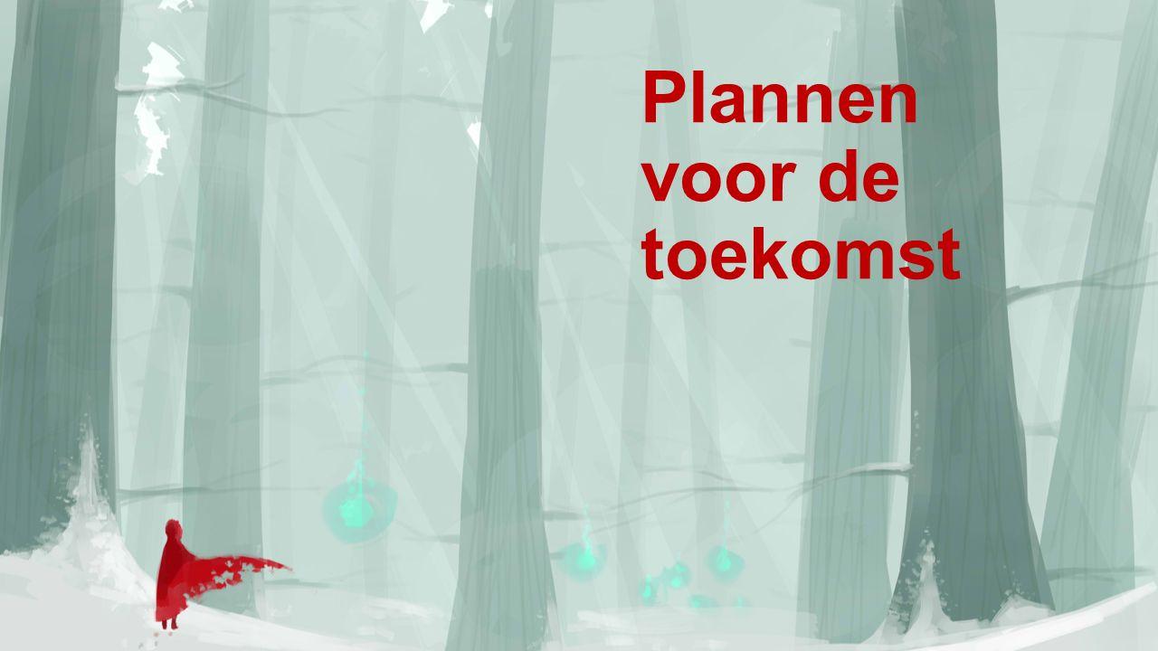 Plannen voor de toekomst