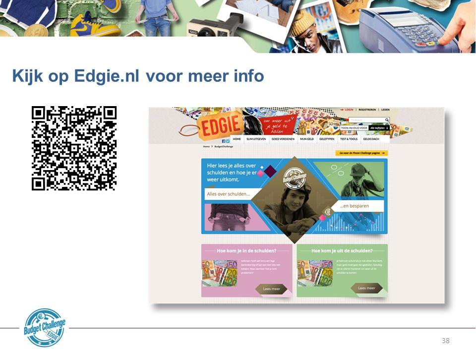 38 Kijk op Edgie.nl voor meer info