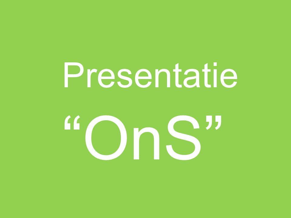 """Presentatie """"OnS"""""""