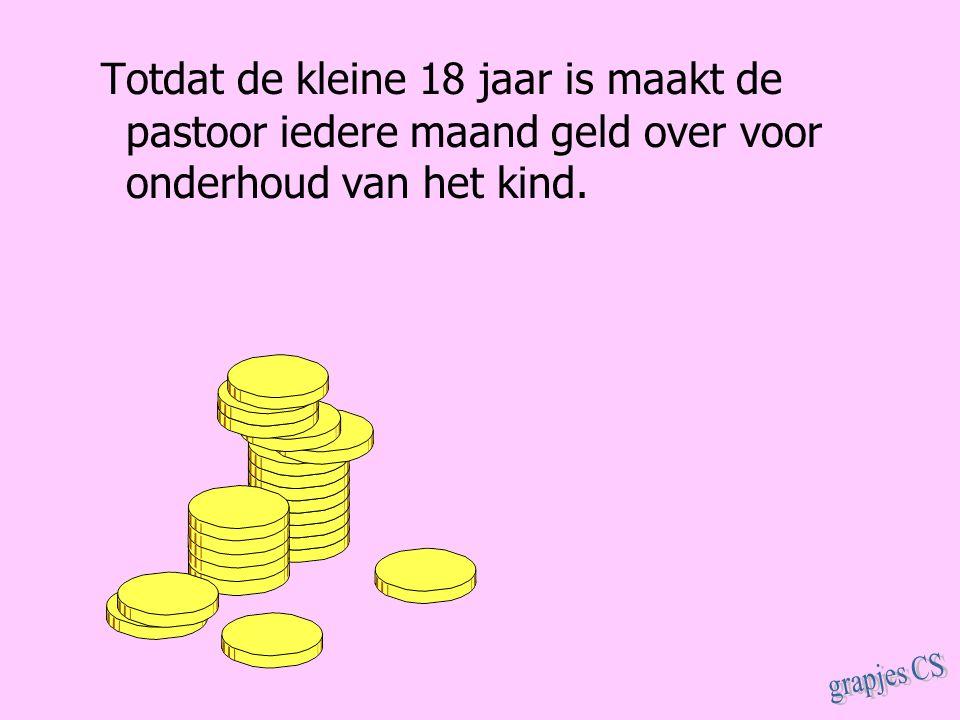 Totdat de kleine 18 jaar is maakt de pastoor iedere maand geld over voor onderhoud van het kind.
