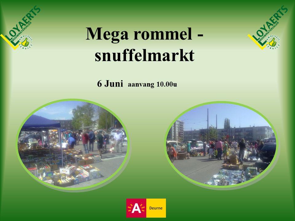 Mega rommel - snuffelmarkt 6 Juni aanvang 10.00u