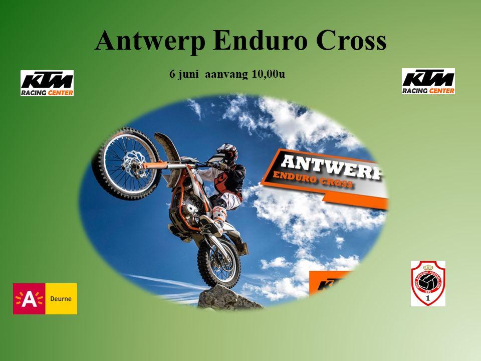 Antwerp Enduro Cross 6 juni aanvang 10,00u