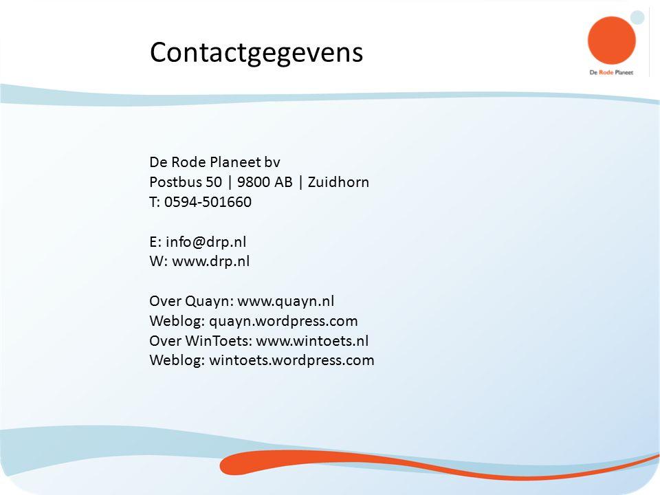 De Rode Planeet bv Postbus 50 | 9800 AB | Zuidhorn T: 0594-501660 E: info@drp.nl W: www.drp.nl Over Quayn: www.quayn.nl Weblog: quayn.wordpress.com Ov