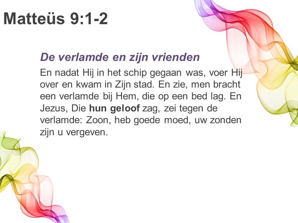 Marcus 11:24 Daarom zeg Ik u: alles wat u biddend begeert, geloof dat u het ontvangen zult, en het zal u ten deel vallen.
