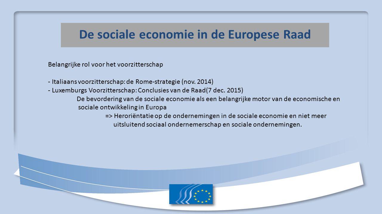 De sociale economie in de Europese Raad Belangrijke rol voor het voorzitterschap - Italiaans voorzitterschap: de Rome-strategie (nov.