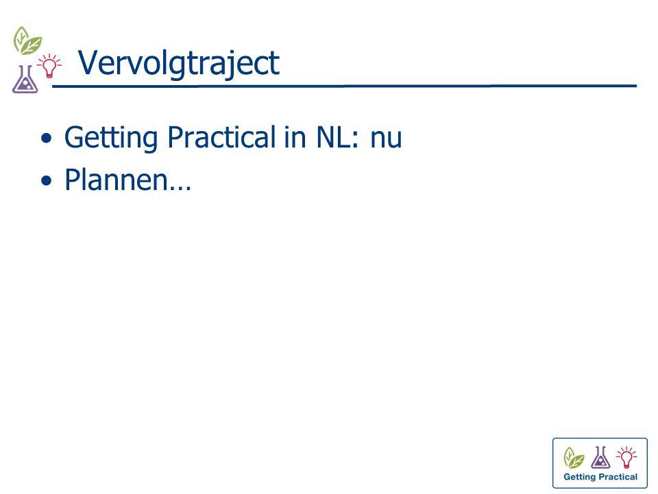 Vervolgtraject Getting Practical in NL: nu Plannen…