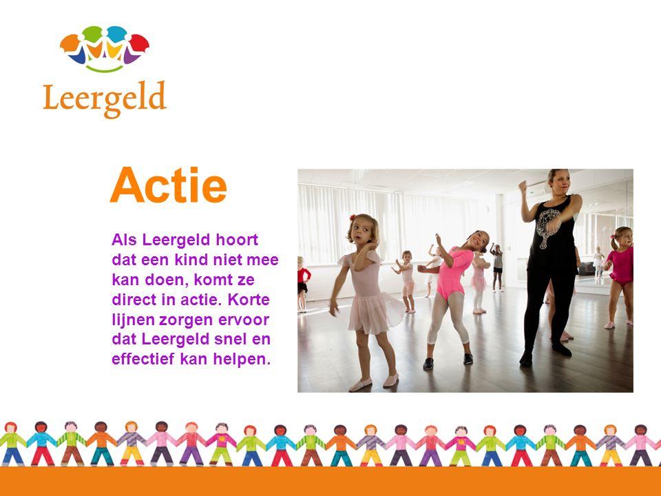 Actie Als Leergeld hoort dat een kind niet mee kan doen, komt ze direct in actie. Korte lijnen zorgen ervoor dat Leergeld snel en effectief kan helpen
