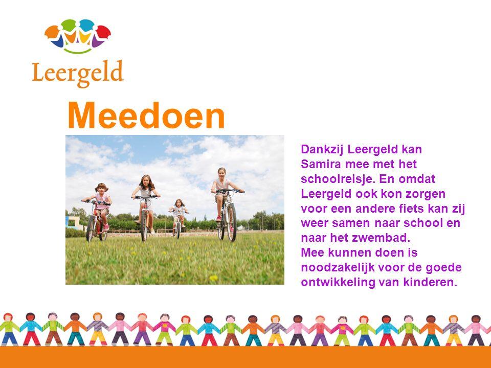 Meedoen Dankzij Leergeld kan Samira mee met het schoolreisje. En omdat Leergeld ook kon zorgen voor een andere fiets kan zij weer samen naar school en