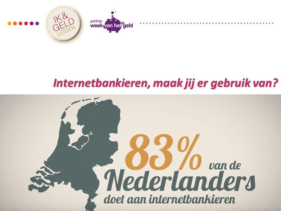 Internetbankieren, maak jij er gebruik van?