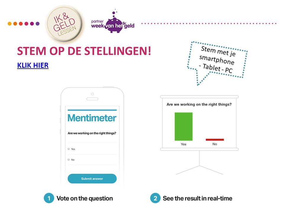 STEM OP DE STELLINGEN! KLIK HIER Stem met je smartphone - Tablet - PC