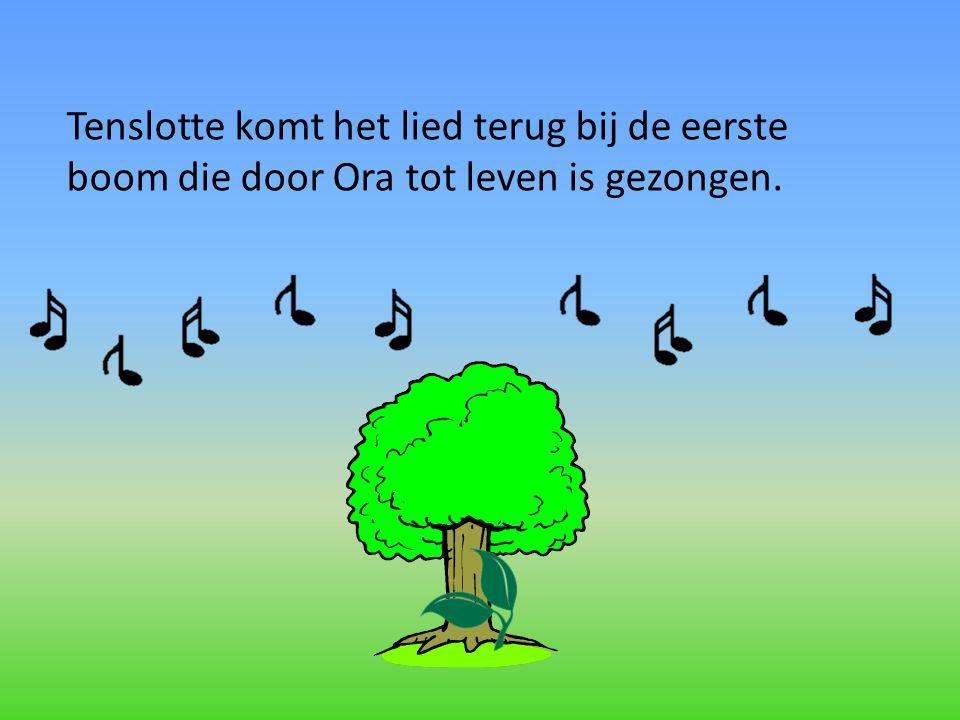 Tenslotte komt het lied terug bij de eerste boom die door Ora tot leven is gezongen.