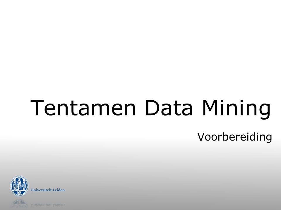 Tentamen Data Mining Voorbereiding