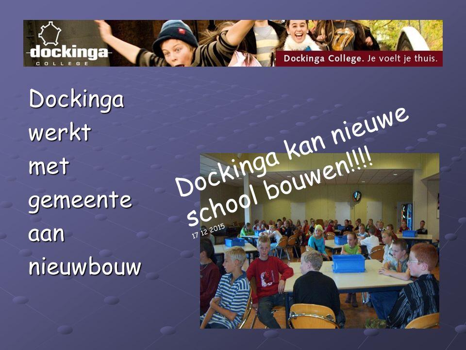 Dockingawerktmetgemeenteaannieuwbouw Dockinga kan nieuwe school bouwen!!!! 17 12 2015