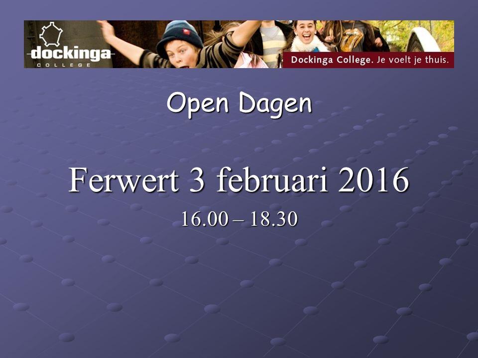 Open Dagen Ferwert 3 februari 2016 16.00 – 18.30