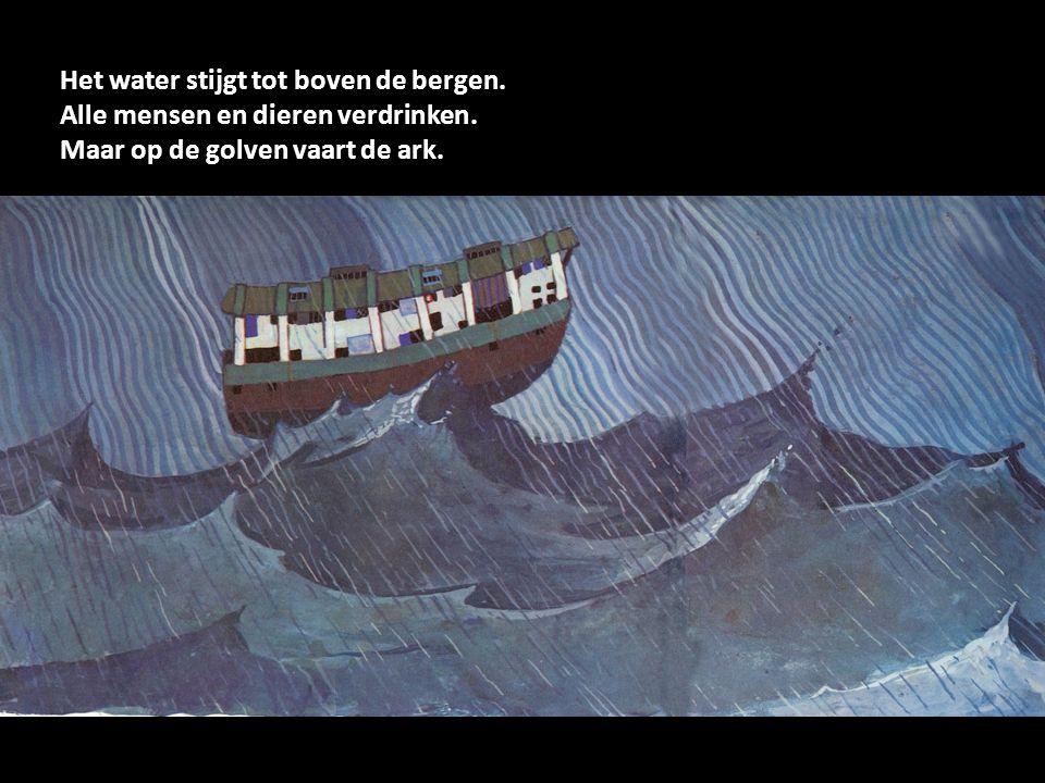 God vergeet de mensen en de dieren niet.De regen houdt op.