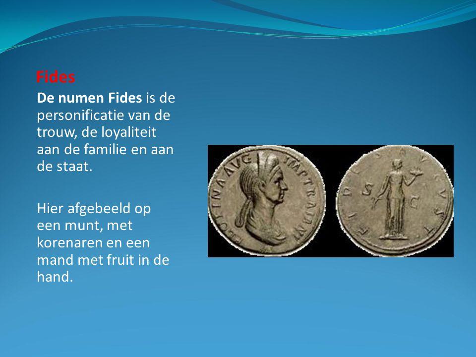 Fides De numen Fides is de personificatie van de trouw, de loyaliteit aan de familie en aan de staat.