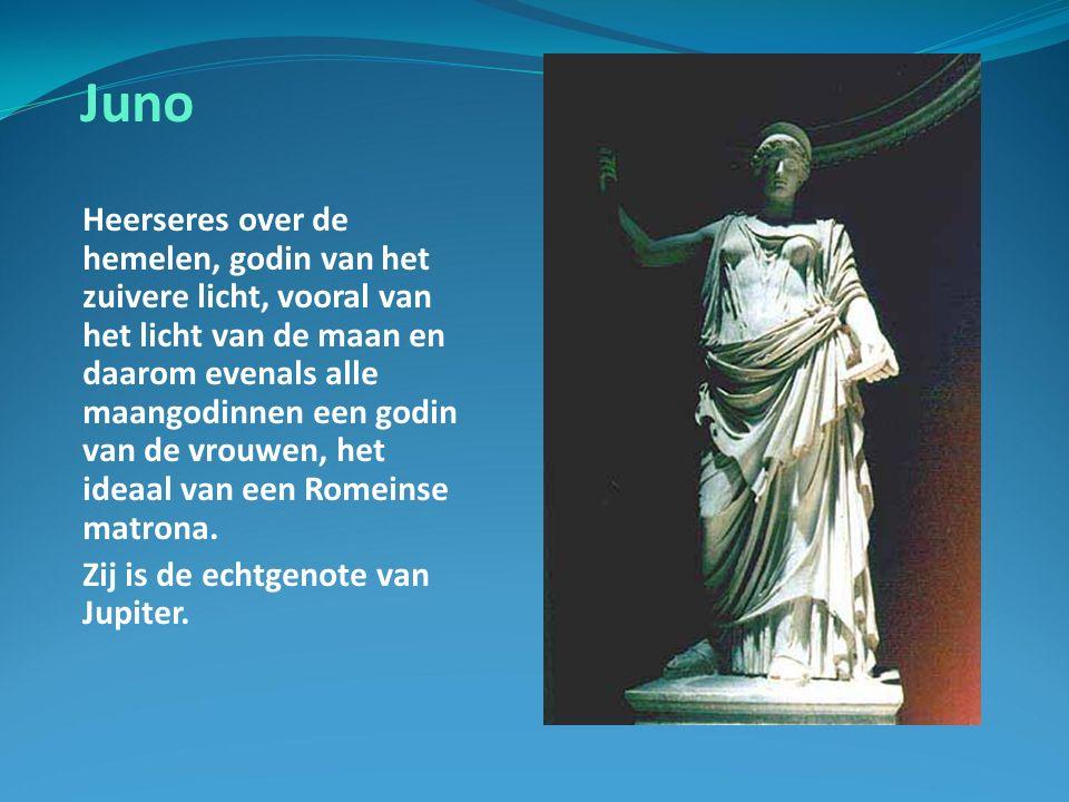 Juno Heerseres over de hemelen, godin van het zuivere licht, vooral van het licht van de maan en daarom evenals alle maangodinnen een godin van de vrouwen, het ideaal van een Romeinse matrona.