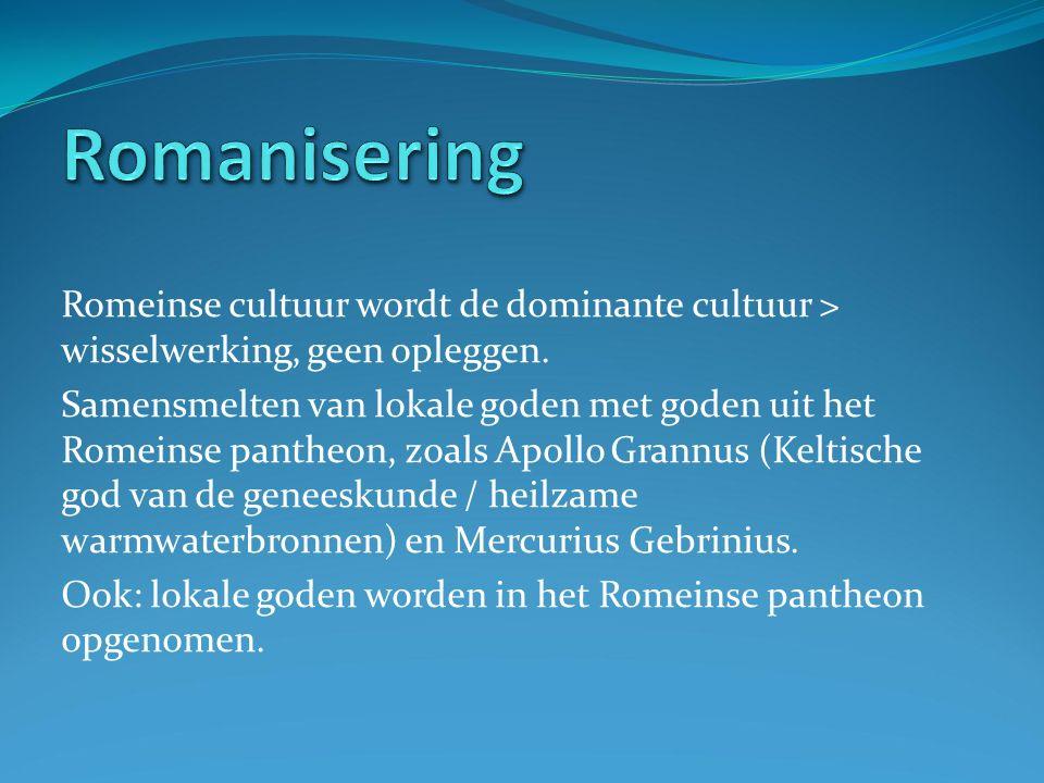 Romeinse cultuur wordt de dominante cultuur > wisselwerking, geen opleggen.