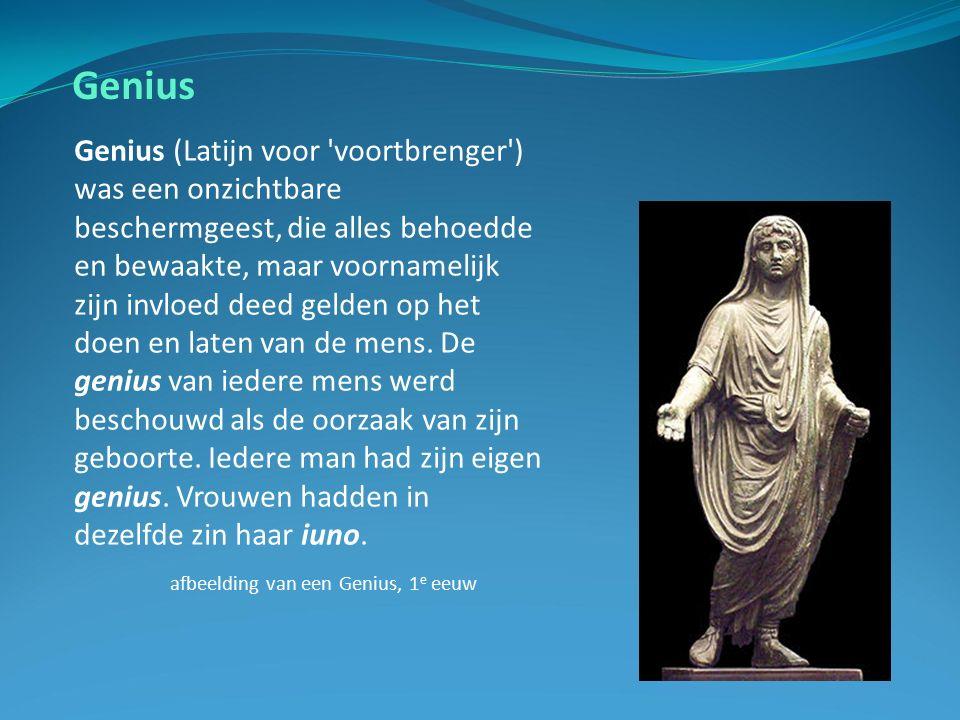 Genius Genius (Latijn voor voortbrenger ) was een onzichtbare beschermgeest, die alles behoedde en bewaakte, maar voornamelijk zijn invloed deed gelden op het doen en laten van de mens.