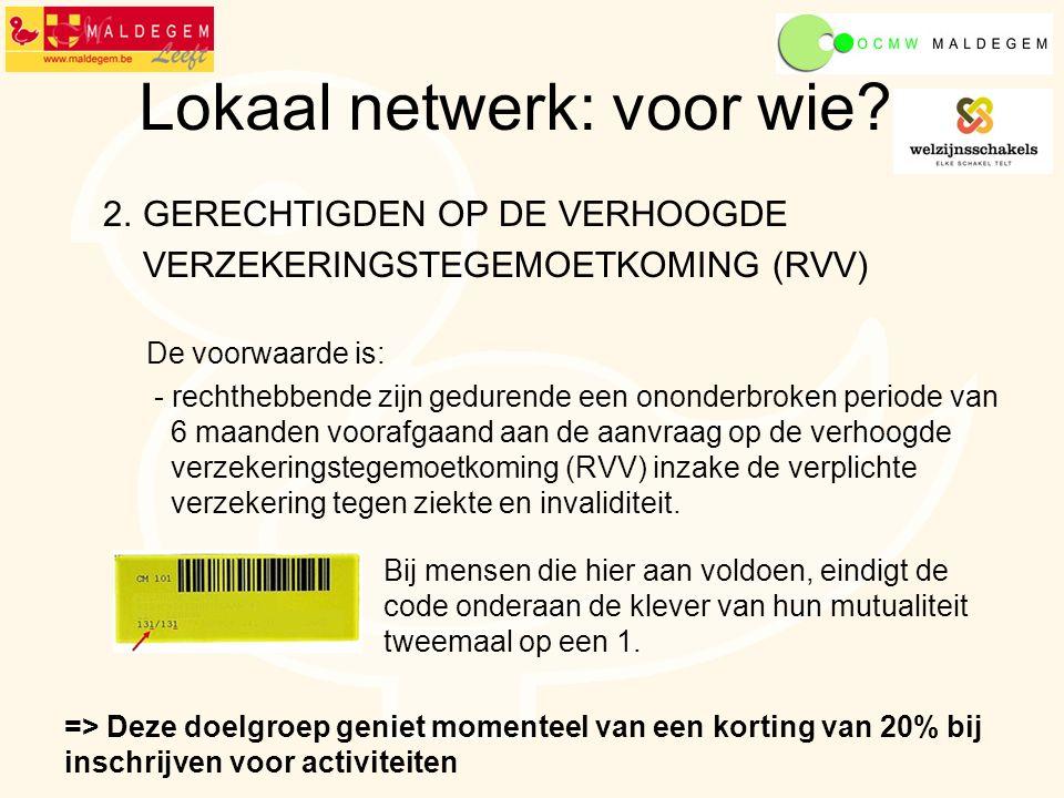 Lokaal netwerk: voor wie. 2.