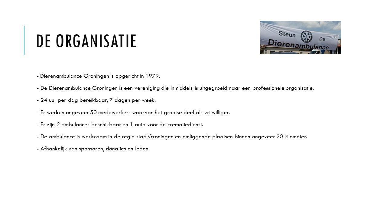 DE ORGANISATIE - Dierenambulance Groningen is opgericht in 1979. - De Dierenambulance Groningen is een vereniging die inmiddels is uitgegroeid naar ee