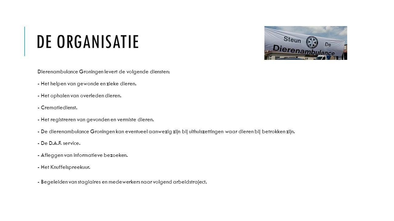 DE ORGANISATIE Dierenambulance Groningen levert de volgende diensten: - Het helpen van gewonde en zieke dieren. - Het ophalen van overleden dieren. -