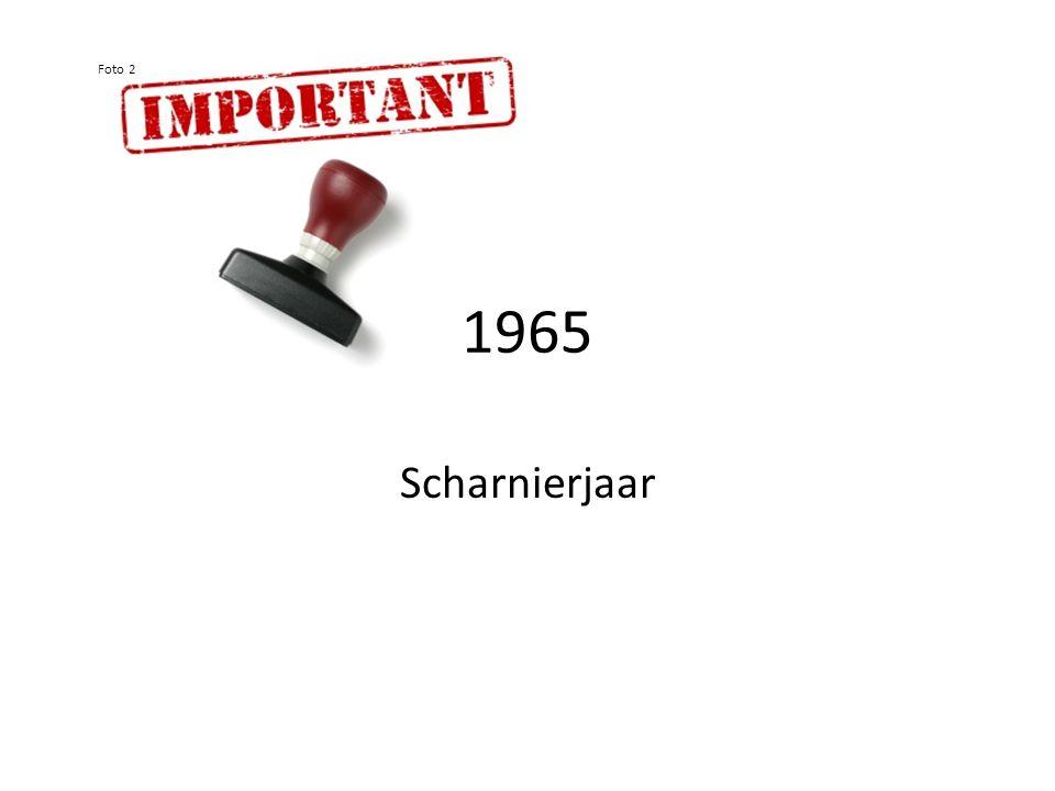 1965 Scharnierjaar Foto 2